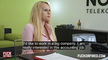Fuck her in the ass cuz she wants that job