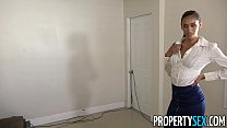 PropertySex - Dude having sex with attractive Latina agent with slim sexy body Thumbnail