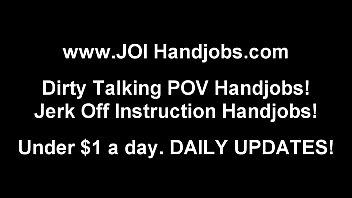 POV Handjobs and JOI Jerk Off Instruction Vids