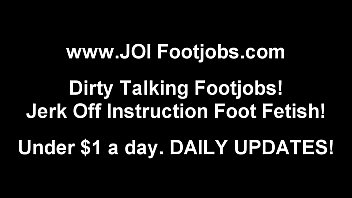 Footjobs and JOI Jerk Off Instruction Vids