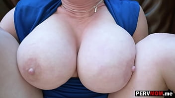 Gigantic boobs granny real estate agent stepmom celebrated with her stepson